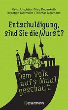 """""""Entschuldigung, sind Sie die Wurst?"""" von Nico Degenkolb, Krischan Dietmaier,..."""
