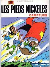 LES PIEDS NICKELES  63 CAMPEURS EDITION ORIGINALE DE 1968 TRES RARE !!