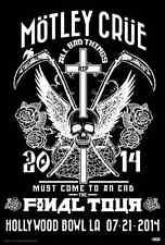 "MOTLEY CRUE ""FINAL TOUR"" 2014 LOS ANGELES CONCERT POSTER- Heavy/Glam Metal Music"