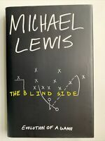 The Blind Side by Michael Lewis, 1st Edition 1st Printing, 2006, Moneyball Next