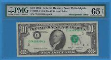 1985 Ten Dollar $10 Federal Reserve Note Misalignment Error Pmg 65 Epq