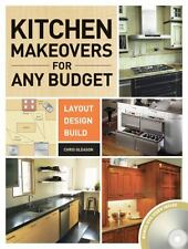 Kitchen Makeovers for Any Budget: Layout, Design, Build-ExLibrary