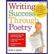Writing Success Through Poetry: Create a Writers' Workshop in Your Classroom (Pa