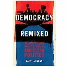 Democracy Remixed: Black Youth and the Future of American Politics: By Cohen,...