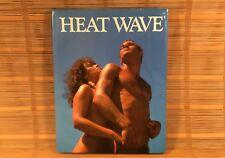 HEAT WAVE - Photography - 1987 1st Edition - Arlington House - RARE - MATURE !!!