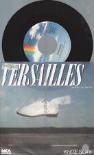 "7""    White Soxx – Versailles"