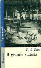 ELIOT, Thomas Stearns. Il grande statista. Bompiani 1964