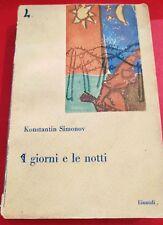 "Simonov Konstantin ""I giorni e le notti"", Einaudi, 1948"