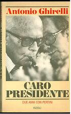 GHIRELLI ANTONIO CARO PRESIDENTE RIZZOLI 1981 PERTINI GIORNALISMO