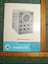 Knight Kit  Wide Band Oscilloscope Manual ~ Model 83YU144 ~ copyright 1955