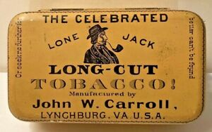 "Vintage John W. Carroll ""Lone Jack"" Long-Cut Cigarette Tobacco Tin All Original!"