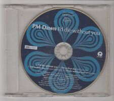 (HB86) PM Dawn, I'd Die Without You - 1992 CD