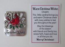 zzH Joy to the world Warm Christmas Wishes Pocket Charm Cardinal Ganz