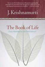 The Book of Life: Daily Meditations with Krishnamurti by Krishnamurti, Jiddu