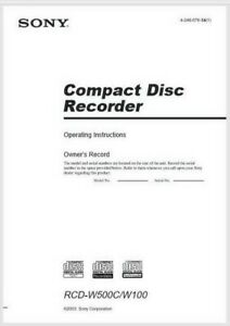 Sony RCD W500 W100 Compact Disc CD Recorder Operating Instruction  USER MANUAL