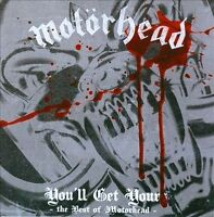 MOTÖRHEAD You'll Get Yours The Best Of CD BRAND NEW Motorhead