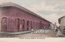 * COLOMBIA - Palmira (Cauca) - Edificio del mercado