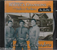 LOS TRES COMPADRES BOITES CHANSONS BUTTE A MATHIEU RICHE-LIEU 1999
