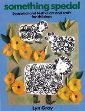 Something Special: Seasonal and Festive Art and Craft for Children (Ki-ExLibrary