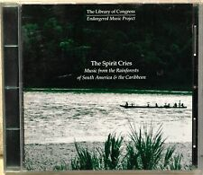 The Spirit Cries Music from Rainforests of South America & Caribbean CD Folk