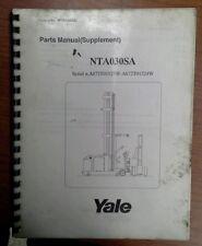 YALE Fork Lift Truck Parts Manual (Supplement) NTA030SA