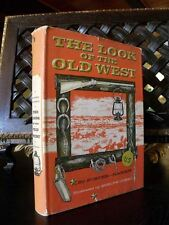 Foster-Harris THE LOOK OF THE OLD WEST libro far west militari soldati sudisti