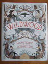 Wildwood - Colin Meloy & Carson Ellis Hardback 1st/1st Double Signed