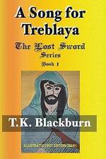 A Song for Treblaya: Illustrated First Edition (B&W) (The Lost Sword Series) (Vo