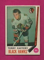 1969-70 OPC # 135 HAWKS TERRY CAFFERY NRMT ROOKIE CARD (INV#4935)