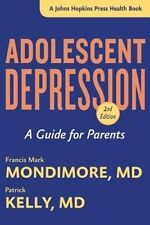 Adolescent Depression: A Guide for Parents by Patrick Kelly, Francis Mark Mondim