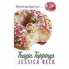 Tragic Toppings (A Donut Shop Mystery), Beck, Jessica, 1410445321, Book, Accepta
