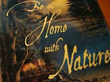 BE AT HOME WITH NATURE Tent Camping By Geese & Lake Terry Redlin Art Metal Sign