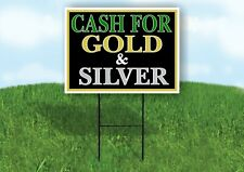 Cash For Gold And Silver Black Yard Sign With Stand Lawn Sign