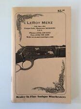 Leroy Merz - Dealer In Fine Antique Winchester Catalog #105 - Minnesota