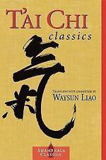 Shambhala Classics: T'ai Chi Classics by Waysun Liao (2001, Paperback)