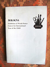BOLOGNA EXHIBITION OF WORLD POSTER. CONTEST FOR INTERNATIONAL YEAR OF THE CHILD