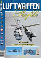 LUFTWAFFEN Profile 08 AERONAVALE - Marine National Francaise