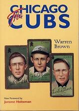 The Chicago Cubs by Warren Brown (2001, Paperback)