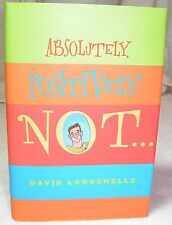 Absolutely, Positively Not David LaRochelle (2005, Hardcover) Teenage Gay Book