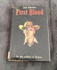 Jack Schaefer First Blood First Edition Hb  Shane