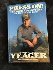 "CHUCK YEAGER- AUTOGRAPHED SIGNED Hard Cover Book ""Press On""1988  HCDJ-FREE SHIP"