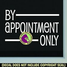 BY APPOINTMENT ONLY Retail Decal Sticker Shop Storefront Store Front Window Sign