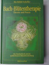 Bach-Blütentherapie Theorie und Praxis von Mechthild Scheffler, gebunden
