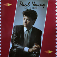 Paul YoungNo Parlez CBS 25521CBSLP, Album1983UK