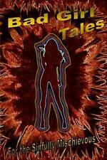 Bad Girl Tales by Waid Books (2014, Paperback)