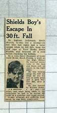 1939 John Henry Sheppard , Lyndhurst Street South Shields Escapes 30 Foot Fall
