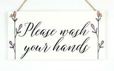 Please Wash Your Hands - Functional Sign Shabby Chic Style Bathroom Toilet Decor