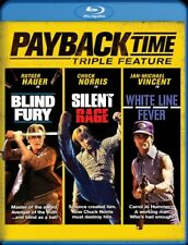 PAYBACK TIME TRIPLE FEATURE New Blu-ray Blind Fury Silent Rage White Line Fever