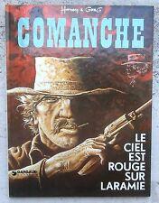 Comanche 4 Le ciel est rouge sur Laramie EO 1975 Flambant Neuf Hermann Greg