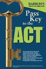 Pass Key to the ACT (Barron's Pass Key to the Act)-ExLibrary